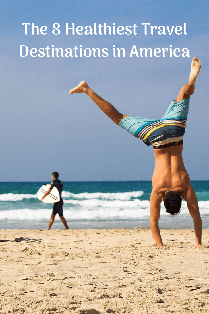 The 8 Healthiest Travel Destinations in America #traveldestinations #healthytraveldestinations #thattravelingchick #traveltips
