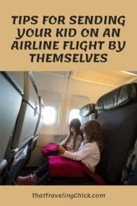 Tips for Sending Your Kid on an Airline Flight by Themselves