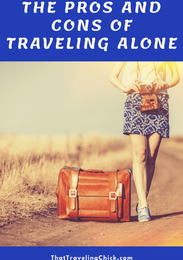 The Pros and Cons of Traveling Alone