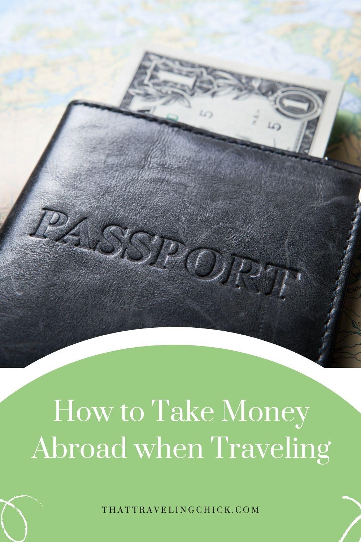 Take Money Abroad  #takemoneyabroad