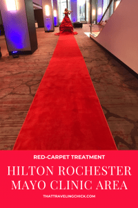 Hilton Rochester Mayo Clinic Area Rolls Out The Red Carpet