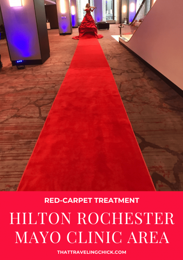 Red-carpet treatment at Hilton Rochester Mayo Clinic Area