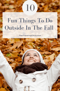 10 Fun Things To Do Outside In The Fall