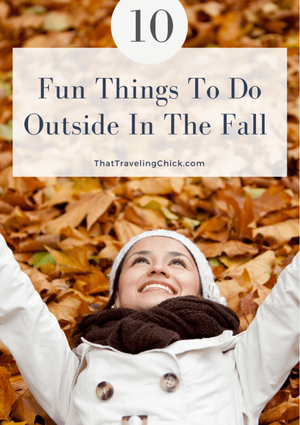 10 Fun Things To Do Outside In The Fall #fallactivities #outsidefun