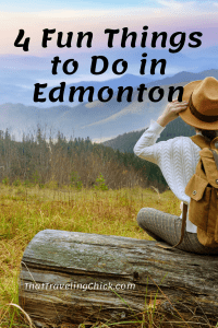 4 Fun Things to Do in Edmonton