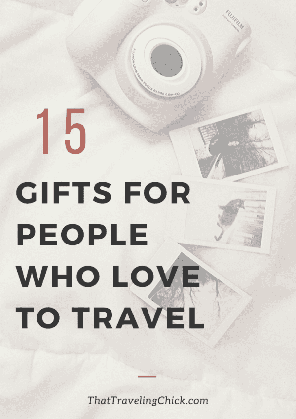 15 Gifts for People Who Love To Travel
