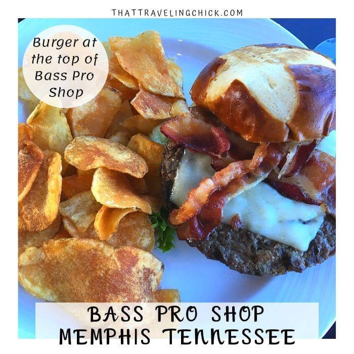 Bass Pro Shop Lookout Burger and Chips #bassproshop #memphis #bassproshopmemphis #tennessee