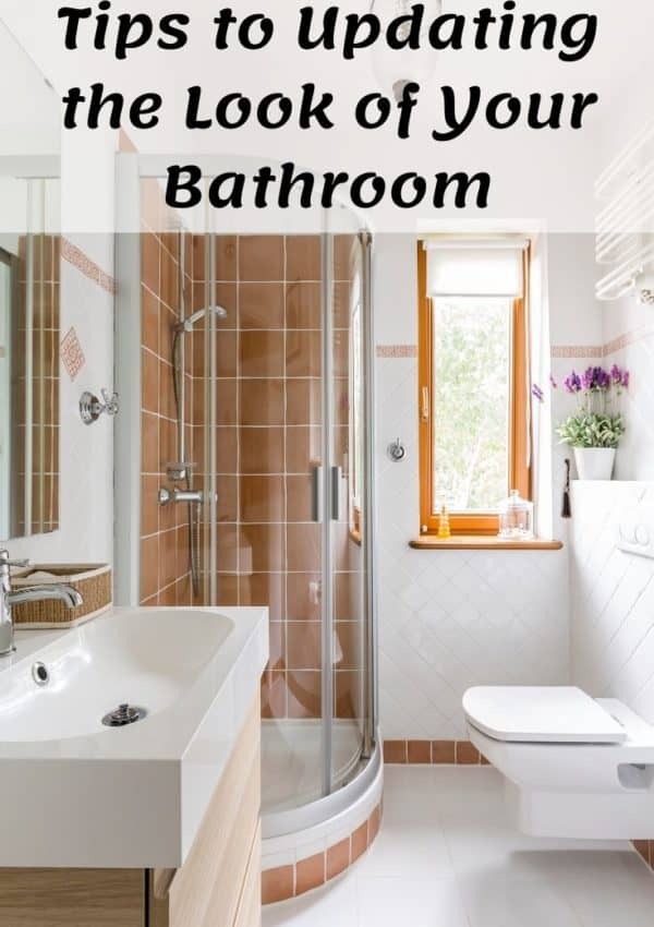 Tips to Updating the Look of Your Bathroom