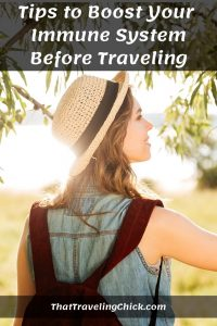 Tips to Boost Your Immune System before Traveling