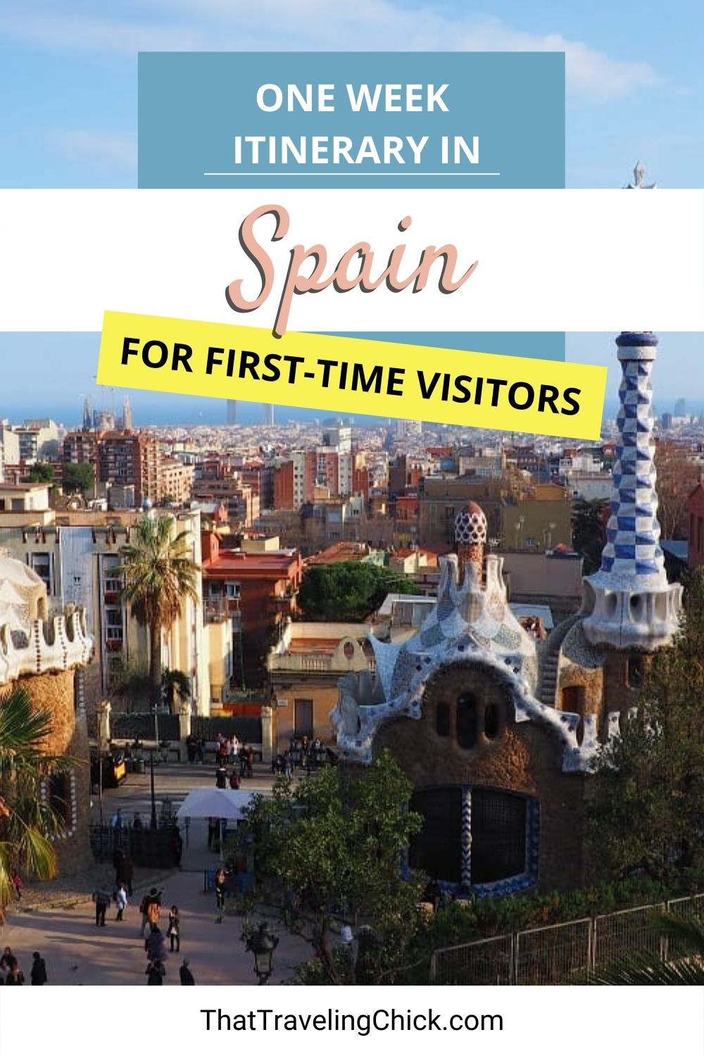 One Week Itinerary for Traveling in Spain