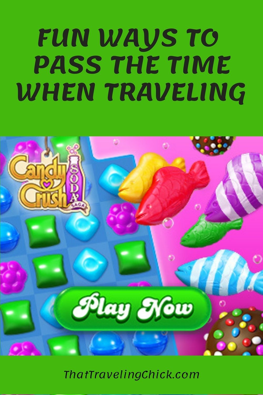 Play Candy Crush Soda Saga to Pass the Time When Traveling #candycrush #traveling