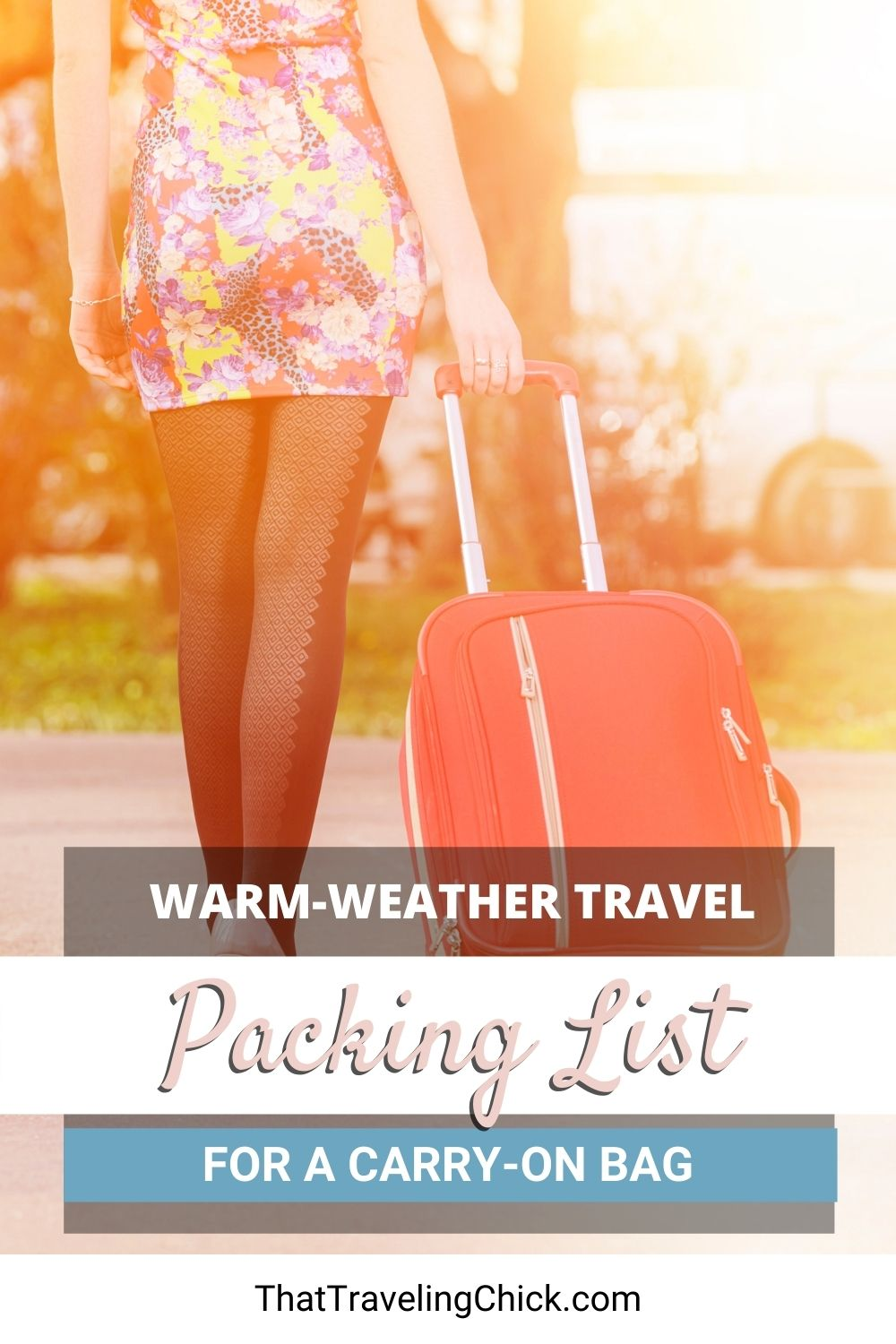 Warm Weather Travel Packing List #packinglist #carryonepackinglist