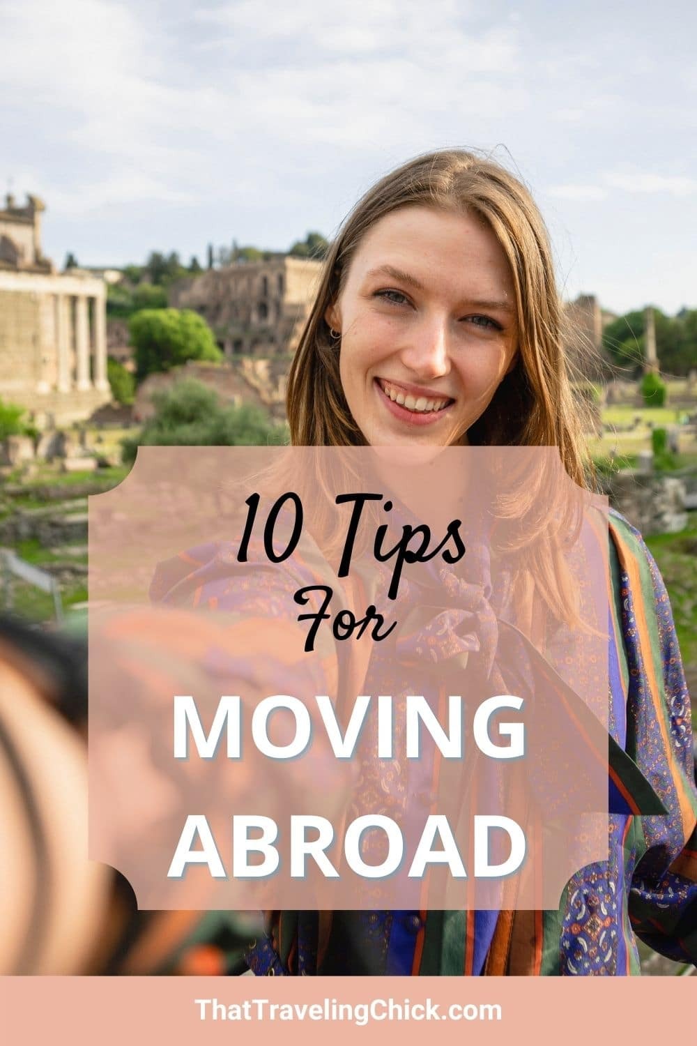 10 Tips for Moving Abroad #movingabroad