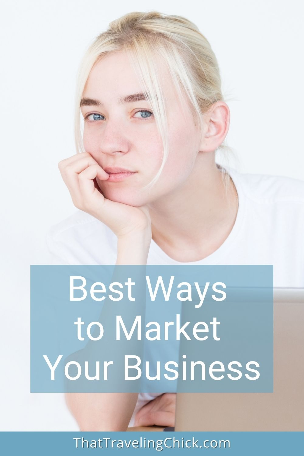 Best Ways to Market Your Business #businesspromoting