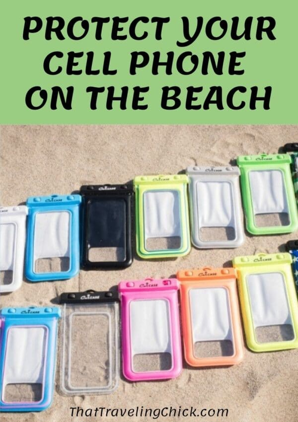 Learn how to protect your cell phone on the beach.