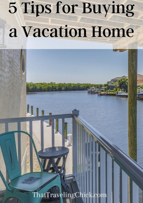5 Tips for Buying a Vacation Home