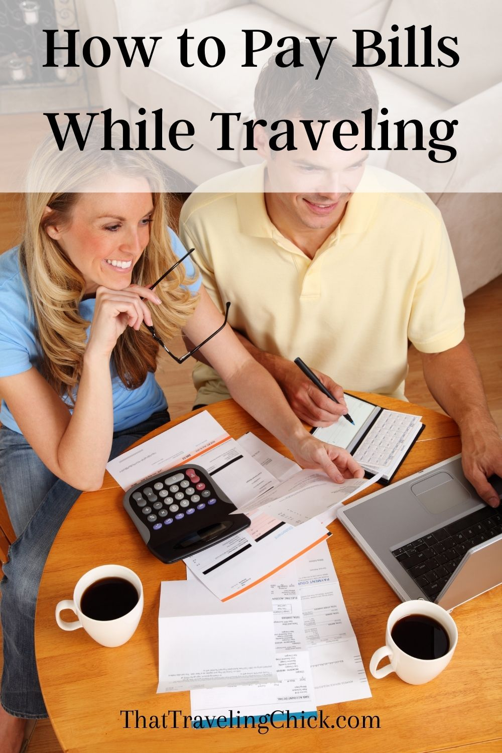How to Pay Bills While Traveling