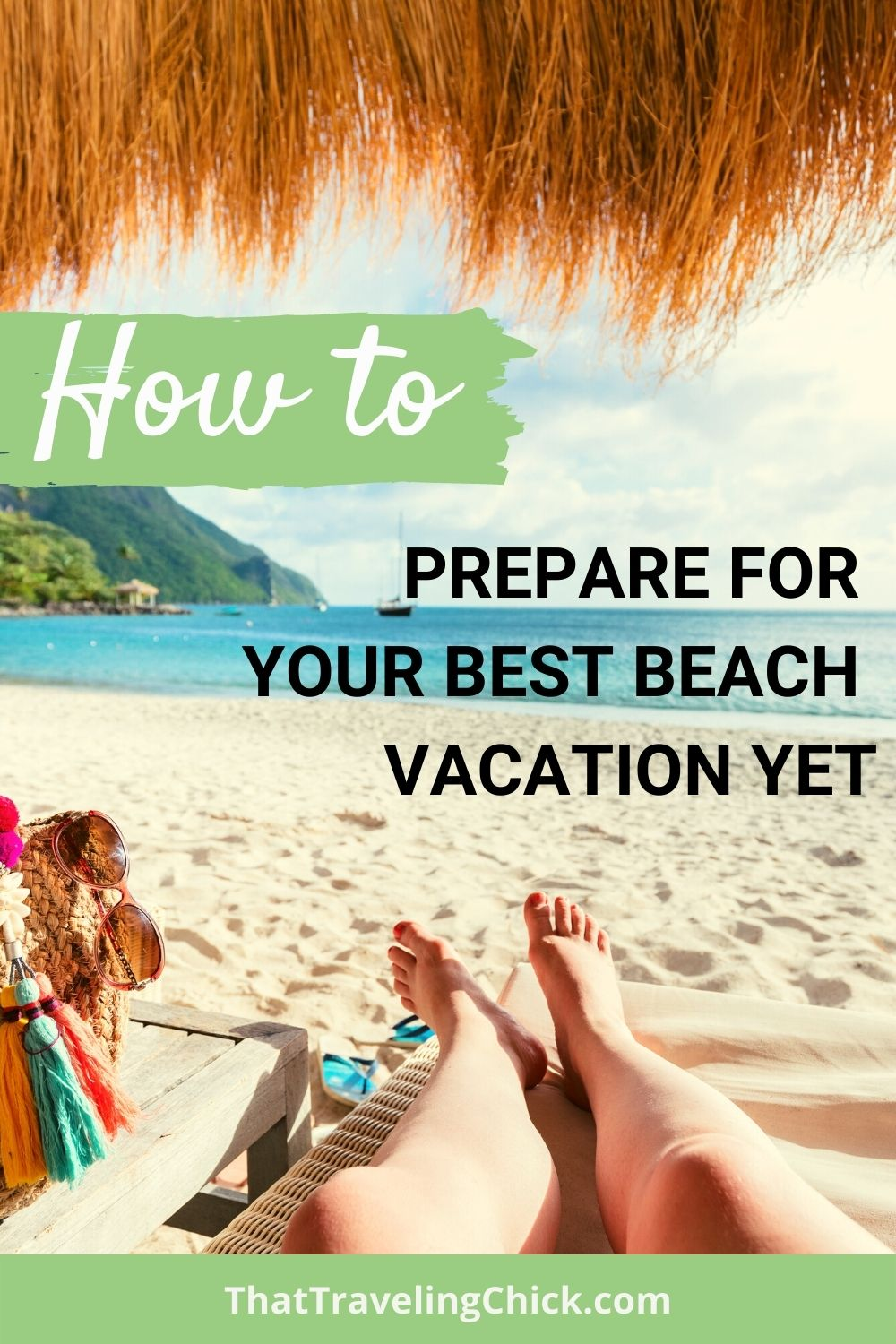 How to Prepare for your Best Beach Vacation Yet #beachvacation