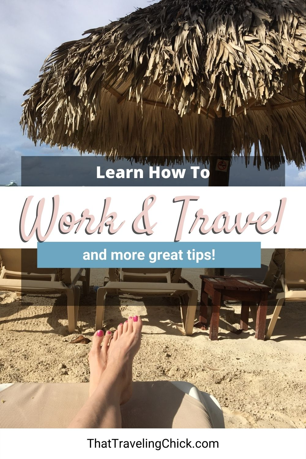 Learn How to Work and Travel