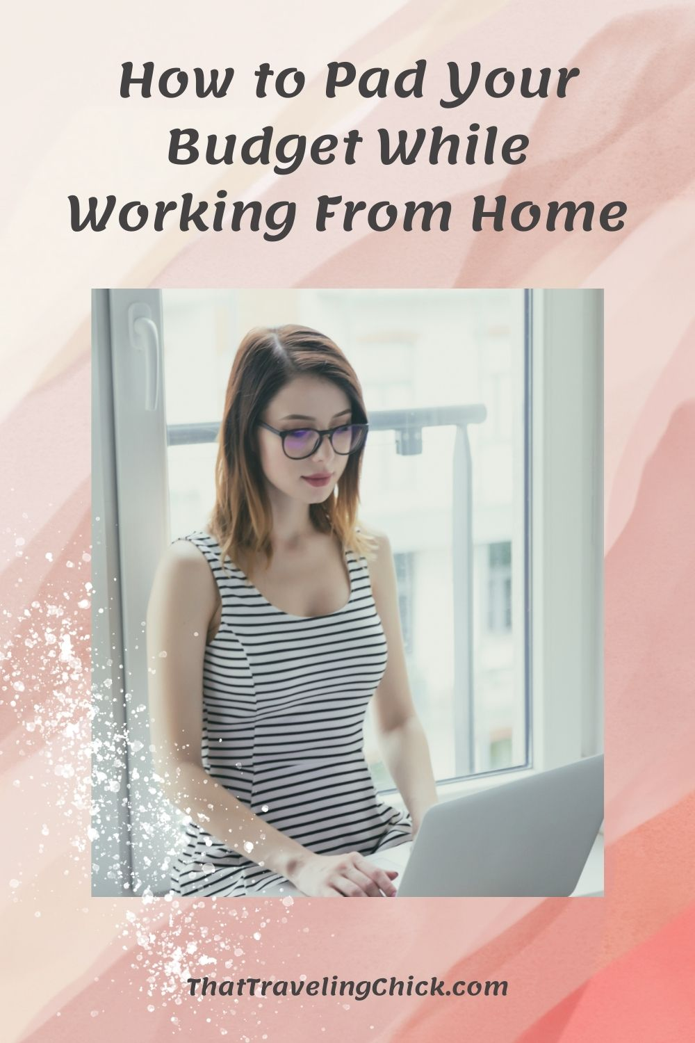 How to Pad Your Budget While Working From Home #workingfromhome